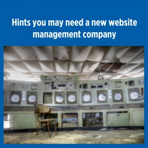 People come to me ask if they should change their website management company. So I put together 5 hints that will let you know when it is time to go.