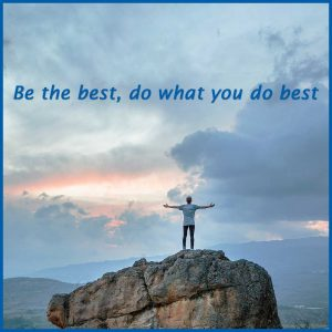 Blog Post: Be the best, do what you do best
