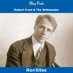 Blog Post Robert Frost & The Webmaster
