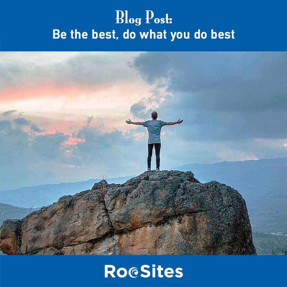 BLOG POST Be the best, do what you do best WEB