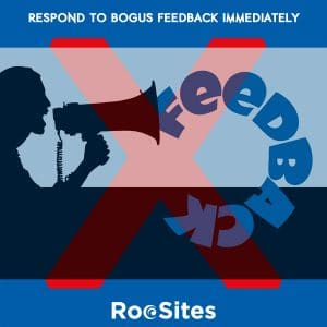 Respond to Bogus Feedback Immediately