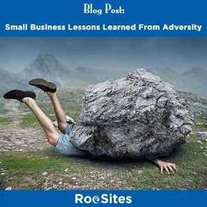 BLOG POST: Blog Post- Small Business Lessons Learned From Adversity 900