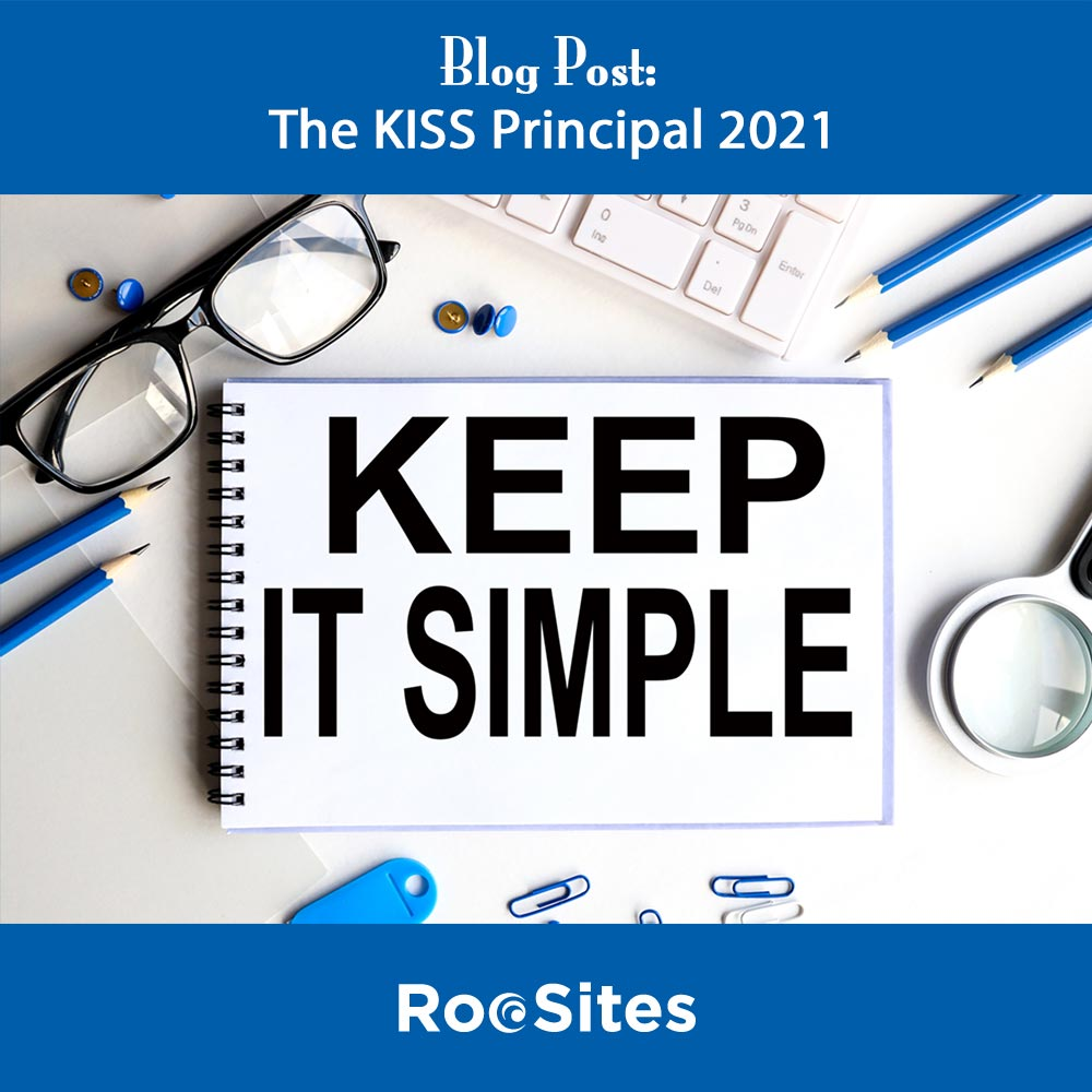 Blog Post: The KISS Principal 2021