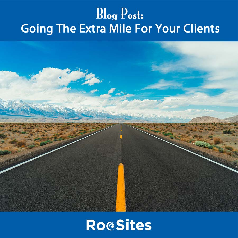 Blog Post: Going The Extra Mile For Your Clients