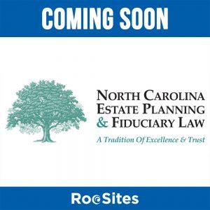 Coming Soon: North Carolina Estate Planning & Fiduciary Law